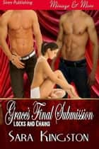 Grace's Final Submission ebook by Sara Kingston
