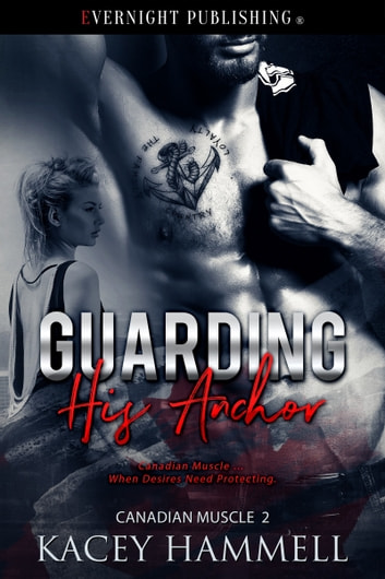 Guarding His Anchor ebook by Kacey Hammell
