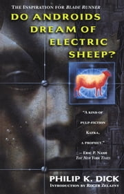 Do Androids Dream of Electric Sheep? ebook by Philip K. Dick