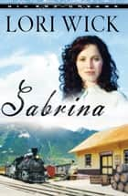 Sabrina ebook by Lori Wick