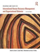 Readings and Cases in International Human Resource Management and Organizational Behavior ebook by Günter K. Stahl,Mark E. Mendenhall,Gary R. Oddou,B. Sebastian Reiche