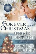 Forever Christmas and Second Season ebook by Sharon Kleve, Angela Ford, Karen Hall