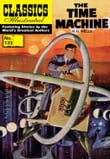 The Time Machine - Classics Illustrated #133