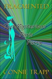 The Mysterious Paris Parry ebook by Connie Trapp
