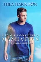 Liam conquista Manhattan eBook by