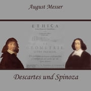 Descartes und Spinoza audiobook by August Messer