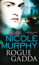 Rogue Gadda: Dream of Asarlai Book Three ebook by Nicole Murphy
