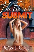 Her Fate is to Submit ebook by