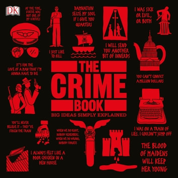 The Crime Book - Big Ideas Simply Explained audiobook by DK