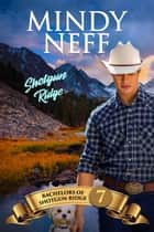 Shotgun Ridge ebook by Mindy Neff
