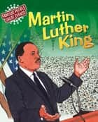 Famous People, Great Events: Martin Luther King - Famous People, Great Events ebook by Verna Wilkins