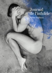 Journal de l'infidèle (roman gay) eBook by Pierre Salducci
