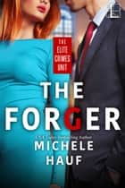 The Forger ebook by Michele Hauf