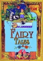 Fairy Tales Volume 1 ebook by Hans Christian Andersen, Daniel Coenn (illustrator)