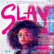 SLAY audiobook by Brittney Morris