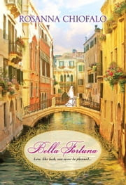 Bella Fortuna ebook by Rosanna Chiofalo