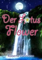 Der lotus flower ebook by Roberto Pannozzo