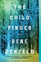 The Child Finder ekitaplar by Rene Denfeld