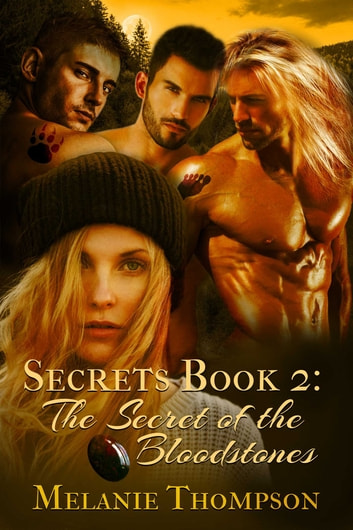The Secret of the Bloodstones ebook by Melanie Thompson