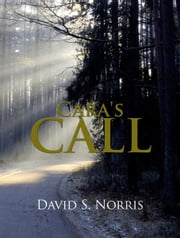 Cara's Call ebook by David S. Norris