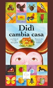 Didì cambia casa ebook by Kobo.Web.Store.Products.Fields.ContributorFieldViewModel