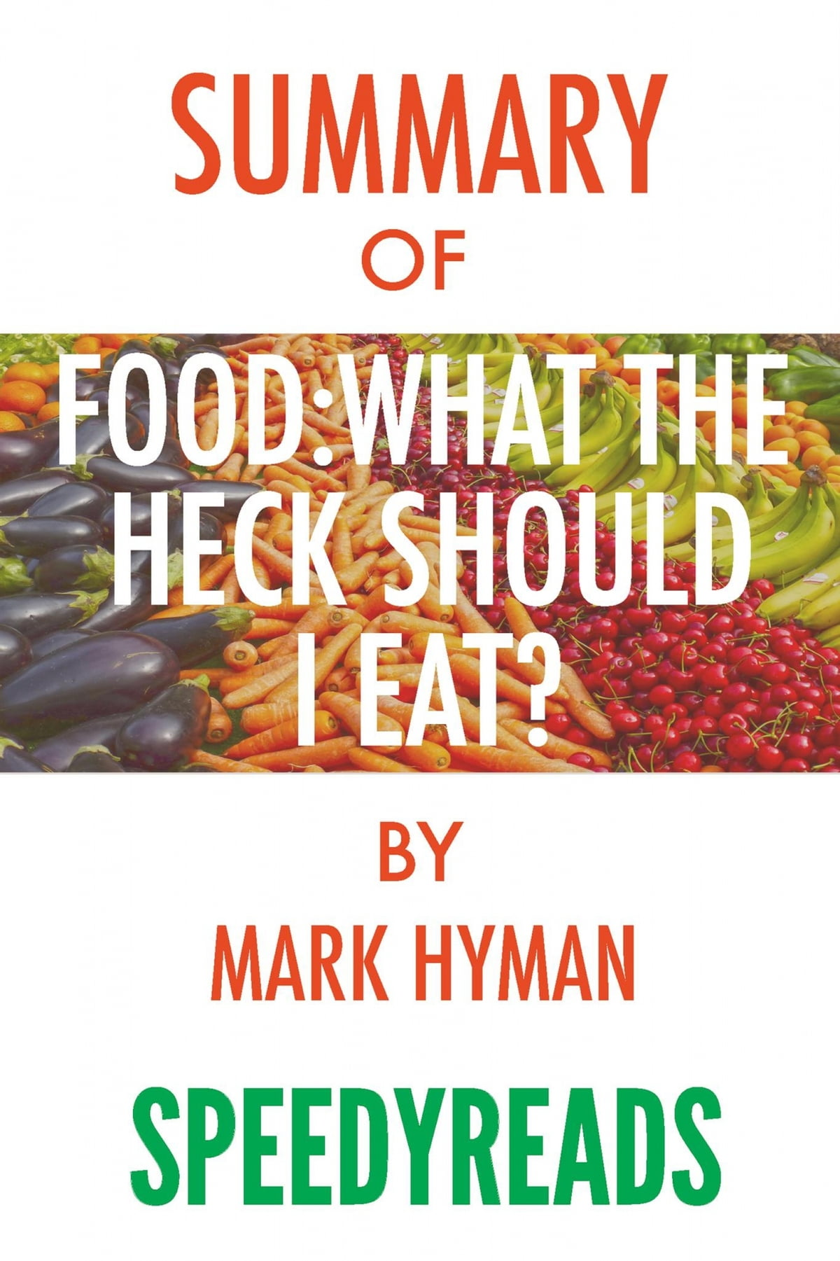 food what the heck should i eat pdf