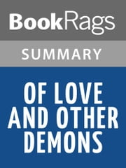Of Love and Other Demons by Gabriel Garcia Marquez | Summary & Study Guide ebook by BookRags