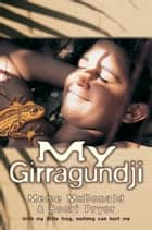 My Girragundji ebook by Meme McDonald, Boori Monty Pryor
