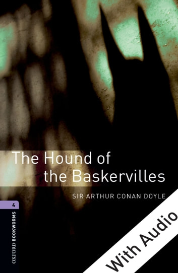 The Hound of the Baskervilles - With Audio Level 4 Oxford Bookworms Library 電子書 by Sir Arthur Sir Conan Doyle