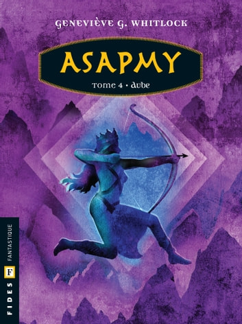 Asapmy - Tome 4 - Aube ebook by Geneviève G. Whitlock