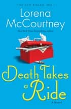 Death Takes a Ride (The Cate Kinkaid Files Book #3) ebook by Lorena McCourtney