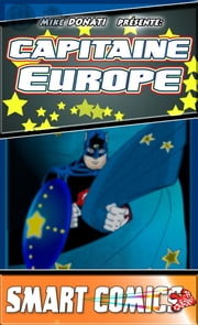 Capitaine Europe n°1 ebook de Mike Donati