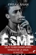 Esme, tome 1 eBook by Farah Anah