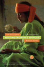 Writing Women's Worlds: Bedouin Stories ebook by Abu-Lughod, Lila