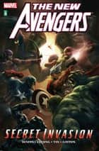 New Avengers Vol. 9: Secret Invasion Book Two ebook by Brian Michael Bendis, Michael Gaydos, Billy Tan