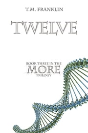 Twelve ebook by T.M. Franklin