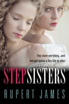 Stepsisters ebook by Rupert James