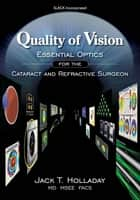 Quality of Vision: ebook by Jack Holladay