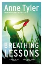 Breathing Lessons ebook by Anne Tyler