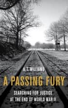 A Passing Fury ebook by A. T. Williams