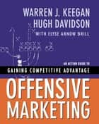 Offensive Marketing ebook by Hugh Davidson, Hugh Davidson