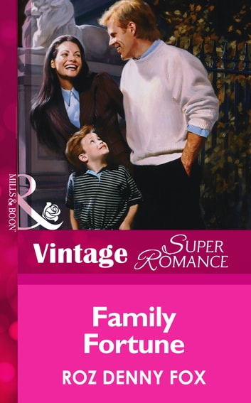 Family Fortune (Mills & Boon Vintage Superromance) ebook by Roz Denny Fox