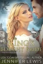 The King's Bought Bride 電子書 by Jennifer Lewis
