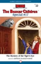 The Mystery of the Tiger's Eye ebook by Gertrude Chandler Warner