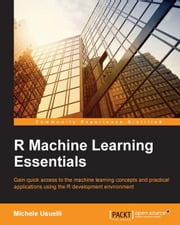 R Machine Learning Essentials ebook by Michele Usuelli