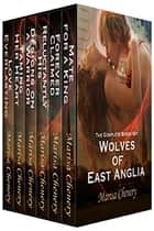 Wolve of East Anglia Boxed Set 電子書籍 Marisa Chenery