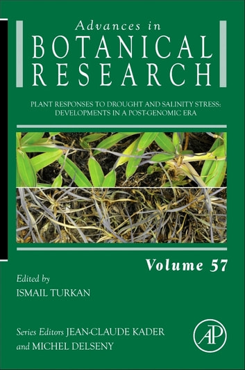 Plant Responses to Drought and Salinity stress - Developments in a Post-Genomic Era ebook by Ismail Turkan