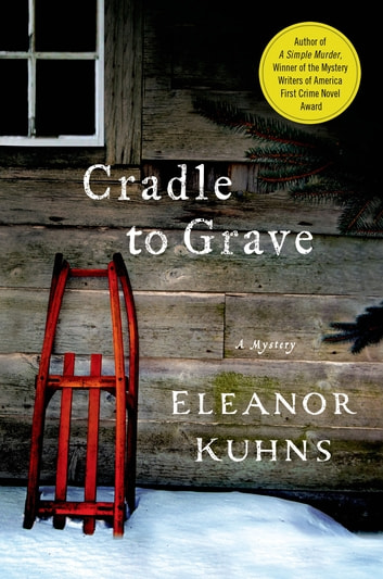 Cradle to Grave eBook by Eleanor Kuhns