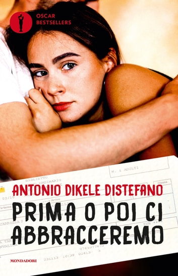 Prima o poi ci abbracceremo eBook by Antonio Distefano