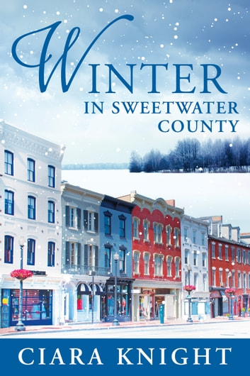 Winter in Sweetwater County ebook by Ciara Knight